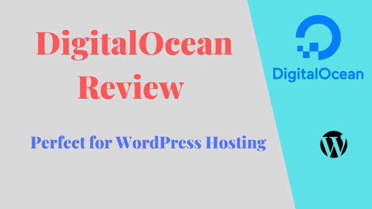 DigitalOcean Review – Perfect Hosting For WordPress