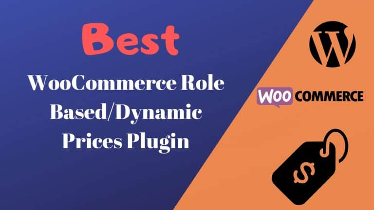 Best WooCommerce Role Based/Dynamic Prices Plugin