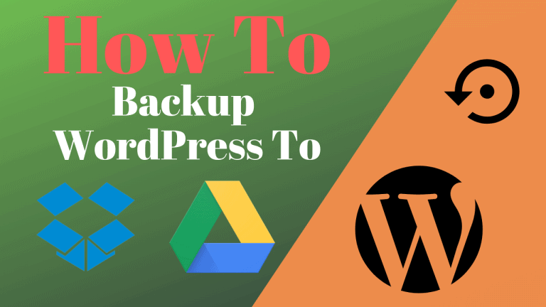 How To Backup WordPress to Dropbox or Google Drive For Free
