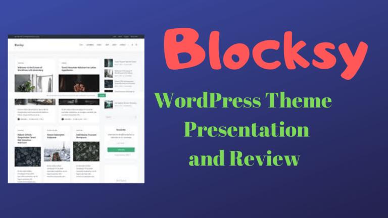 Blocksy WordPress Theme  Presentation and Review