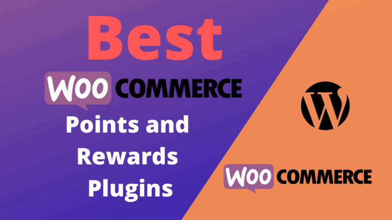 Best WooCommerce Points and Rewards Plugins (Free&Paid)