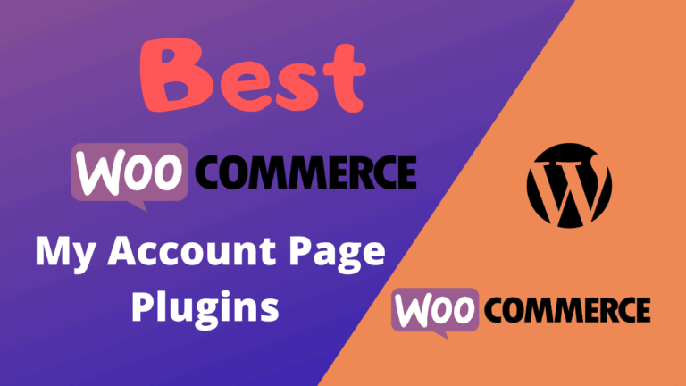 Best WooCommerce My Account Page Plugins