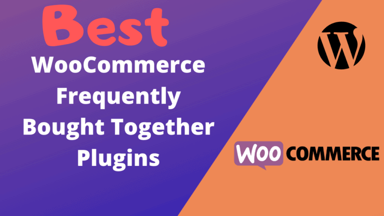 Best WooCommerce Frequently Bought Together Plugins (Free & Paid)