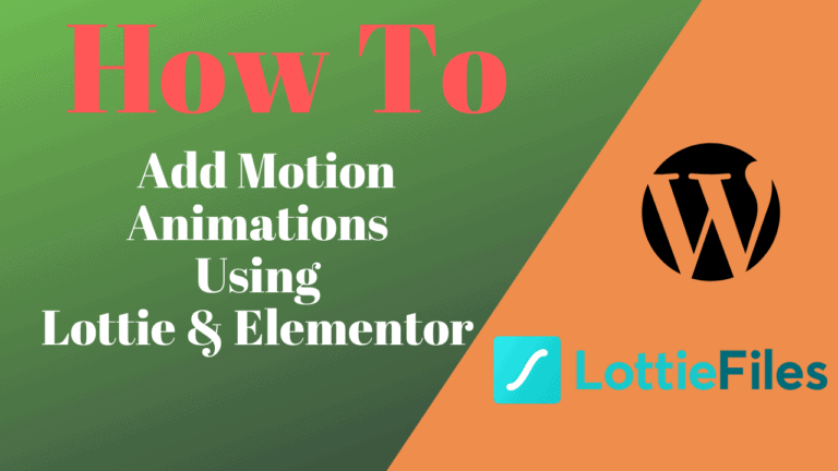 How To Add Motion Animations To Your Website Using Lottie & Elementor