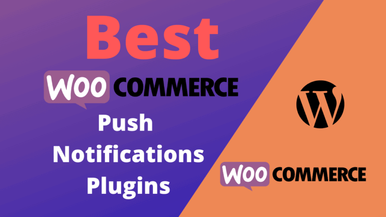 Best WooCommerce Push Notifications Plugins (Free & Paid)