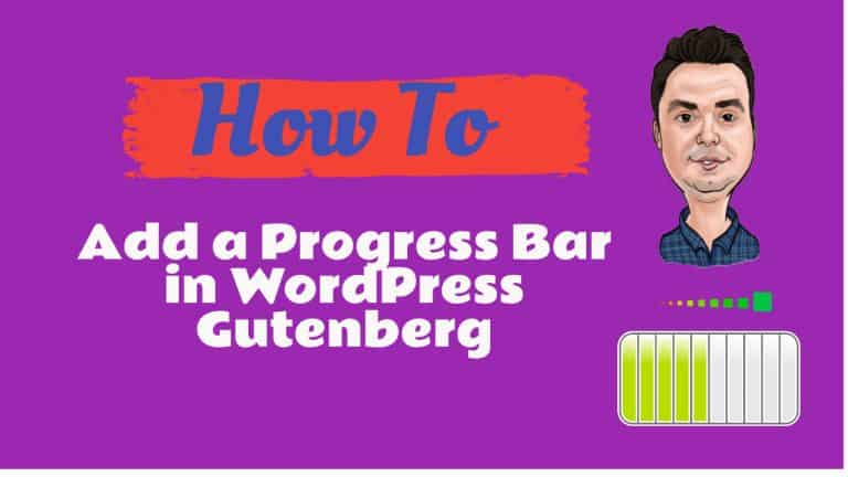 How To Add a Progress Bar in WordPress Gutenberg